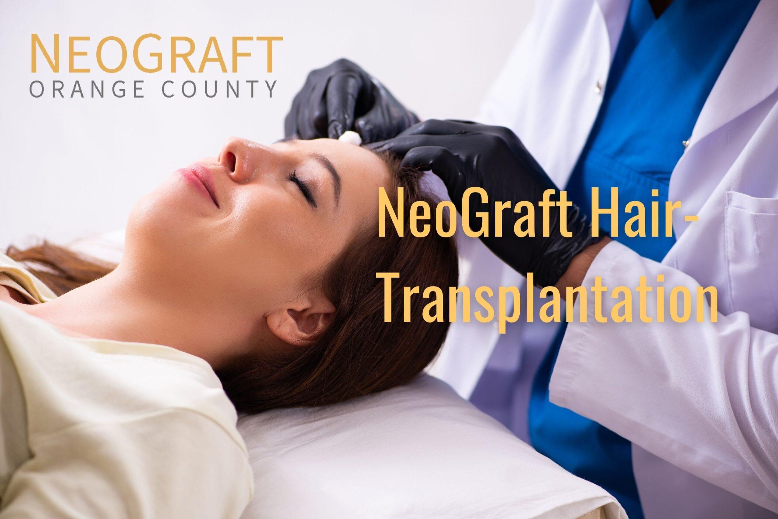 NeoGraft Hair Transplantation Newport Beach